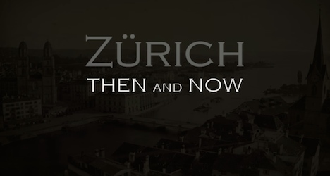 Expat's video shows Zurich before and now